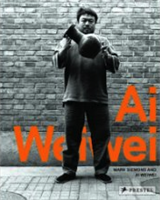 BookCover: Ai , Weiwei And Siemons , Mark . Ai Weiwei - So Sorry , Prestel Verlag , 2009.